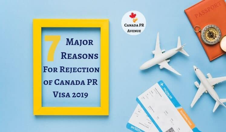 Reasons for Rejection of Canada PR Visa